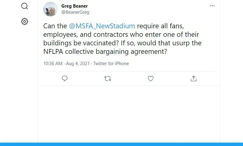 BeanerGreg: Can the @MSFA_NewStadium require all fans, employees, and contractors who enter one of their buildings be vaccinated? If so, would that usurp the NFLPA collective bargaining agreement?