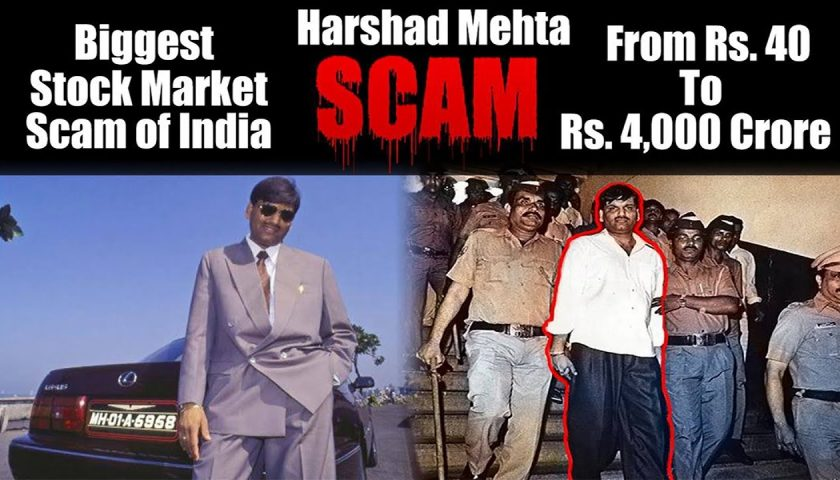 Baap of all scams - SCAM 1992 - Big Bull - Harshad Mehta -...